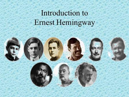 Introduction to Ernest Hemingway