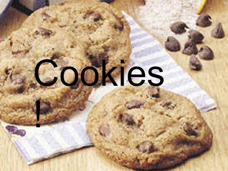 Cookies !. Ingredients: 3/4 cup granulated sugar 3/4 cup packed brown sugar 1 cup butter or margarine, softened 1 teaspoon vanilla 1 egg 2 cups Gold Medal.