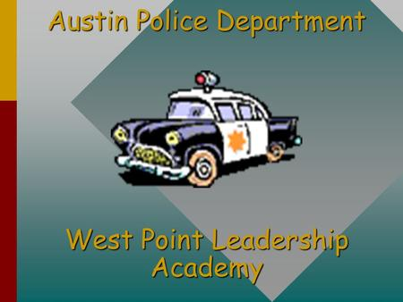 Austin Police Department West Point Leadership Academy.
