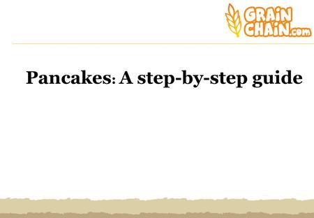 Pancakes: A step-by-step guide