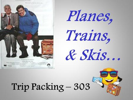 Planes, Trains, & Skis… Trip Packing – 303. I hope you're coming with us to Park City and Telluride!