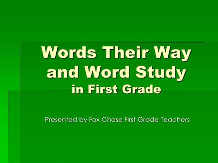 Words Their Way and Word Study in First Grade