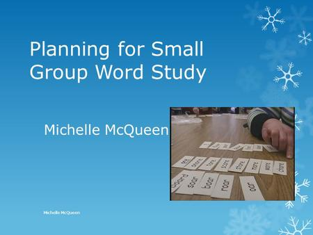 Planning for Small Group Word Study