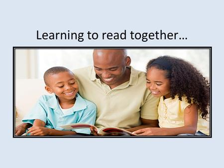 Learning to read together…. Overview Reading together, reading for pleasure Phonics teaching and learning Bug Club home reading scheme Choose library.