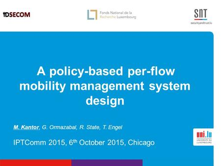 A policy-based per-flow mobility management system design