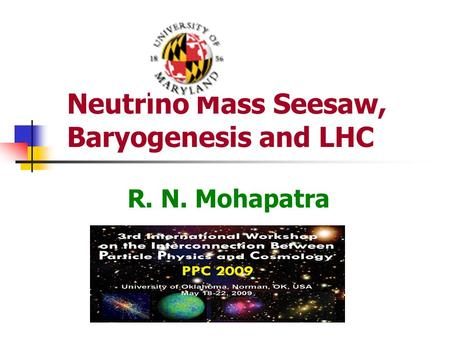Neutrino Mass Seesaw, Baryogenesis and LHC