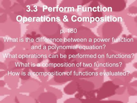 3.3 Perform Function Operations & Composition