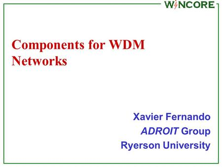 Components for WDM Networks
