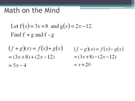 Math on the Mind. Composition of Functions Unit 3 Lesson 7.