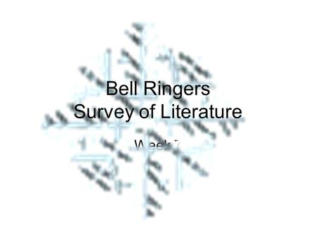 Week 7 Bell Ringers Survey of Literature. Directions Using the snowflake diagram, recopy the morpheme in the middlesnowflake diagram Next, copy down the.