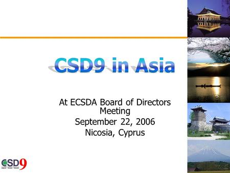 At ECSDA Board of Directors Meeting September 22, 2006 Nicosia, Cyprus.