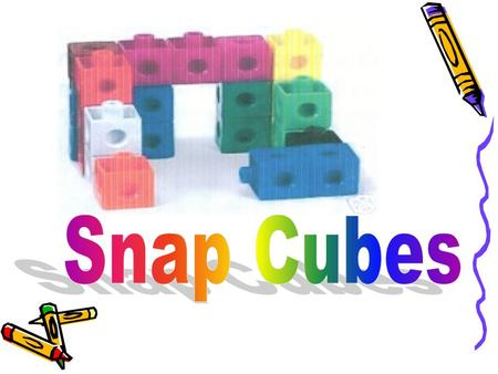 Snap Cubes make connection easy for all math activities!