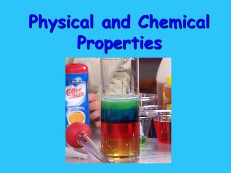 Physical and Chemical Properties. All substances have properties… Including people! Example: People can be identified by their … Face ( shape, expressions.
