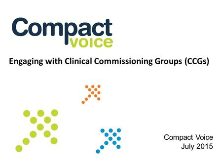 Engaging with Clinical Commissioning Groups (CCGs)