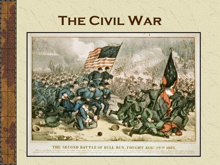 The Civil War Identify the characters in this cartoon. Describe what you see. Analyze the societal issues represented by these characters.