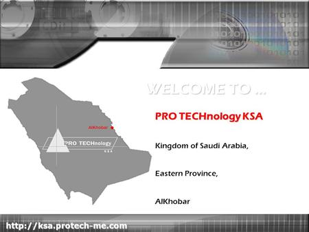 KSA PRO TECHnology KSA Kingdom of Saudi Arabia, Eastern Province, AlKhobar WELCOME TO … AlKhobar.