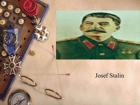 Josef Stalin. Thank you, Stalin. Thank you because I am joyful. Thank you because I am well. No matter how old I become, I shall never forget how we received.