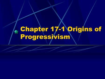 Chapter 17-1 Origins of Progressivism. Key Terms Social Welfare Movement YMCA, Salvation Army Creation of public services Moral Reform Movement WCTU,