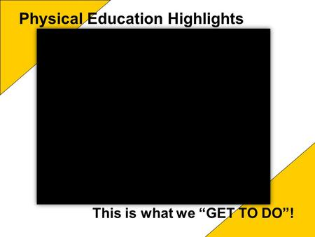 Physical Education Highlights