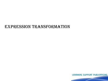 EXPRESSION Transformation. Introduction ►Transformations help to transform the source data according to the requirements of target system and it ensures.