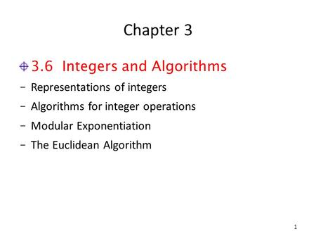 Chapter Integers and Algorithms Representations of integers