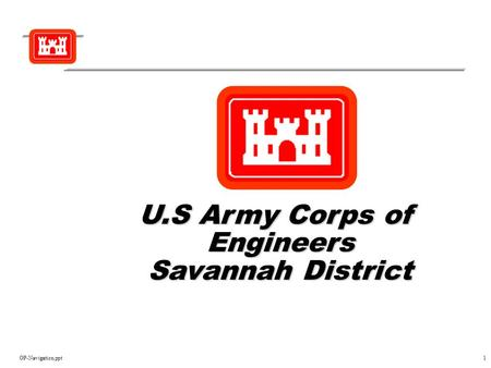 OP-Navigation.ppt1 U.S Army Corps of Engineers Savannah District.
