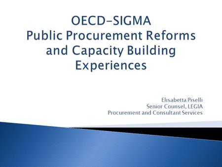 Elisabetta Piselli Senior Counsel, LEGIA Procurement and Consultant Services.