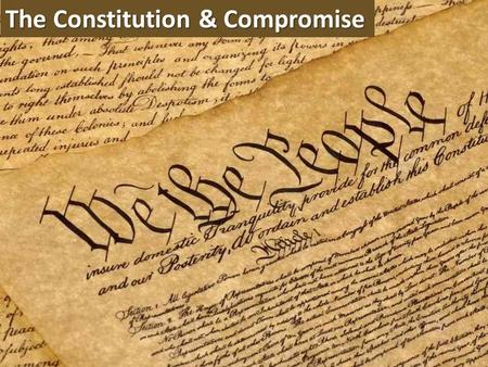 The Constitution & Compromise. When is it good to compromise? We make compromises all the time Write one paragraph (5 sentences) that answers the following.
