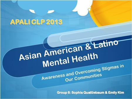 Asian American & Latino Mental Health Awareness and Overcoming Stigmas in Our Communities.