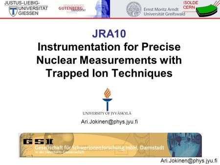 JRA10 Instrumentation for Precise Nuclear Measurements with Trapped Ion Techniques