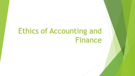 Ethics of Accounting and Finance
