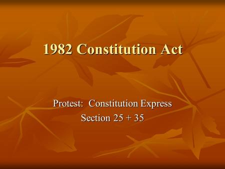 1982 Constitution Act Protest: Constitution Express Section 25 + 35.