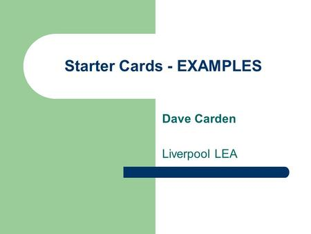 Starter Cards - EXAMPLES Dave Carden Liverpool LEA.