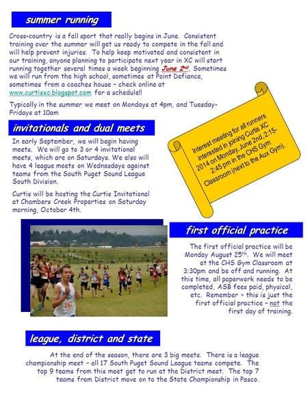 Summer running first official practice invitationals and dual meets league, district and state Cross-country is a fall sport that really begins in June.