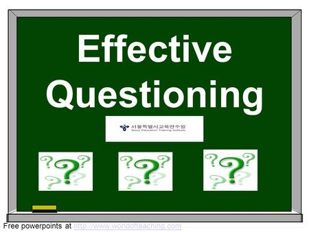 Effective Questioning Free powerpoints at