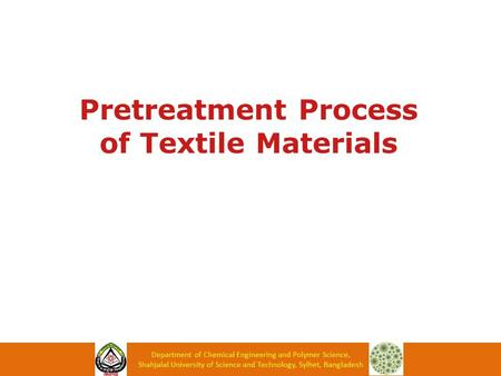 Operation Pretreatment Process of Textile Pretreatment Process of Textile Materials.