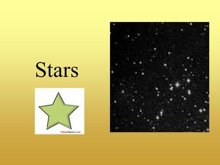 Stars. What is a Star? A star is a ball of hot gas, which produces heat and light from nuclear reactions (fusion) within its core. Stars are classified.