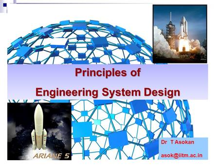 Principles of Engineering System Design Dr T Asokan