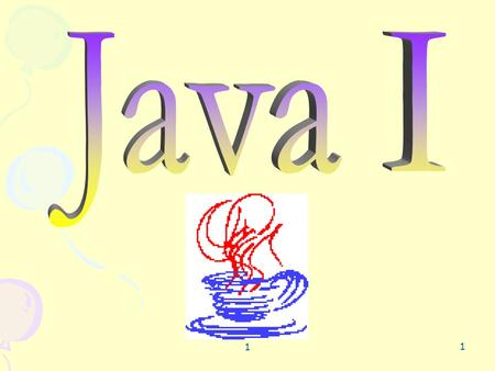"1 1. 1 2 Chapter 4 Control Structures: Part I 1 3 "" There is No goto in Java "" Structured programming: the building blocks There are 3 different kinds."