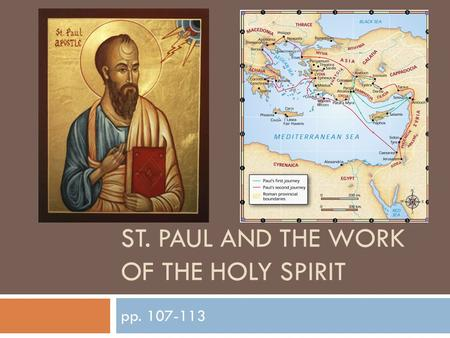 ST. PAUL AND THE WORK OF THE HOLY SPIRIT pp. 107-113.