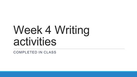 Week 4 Writing activities COMPLETED IN CLASS. Manage it Monday- Sept 14th List 6-9 traits that show maturity in a person who is 12-13 years old. What.