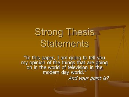 Strong Thesis Statement For Research Paper