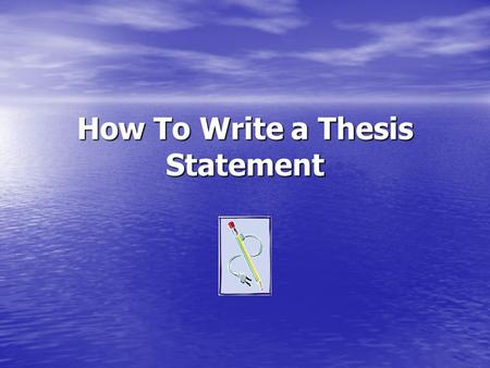 How To Write a Thesis Statement. What is a Thesis Statement? Concise statement of the argument or analysis that is to follow. Concise statement of the.