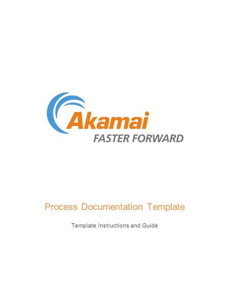 Process Documentation Template Template Instructions and Guide.