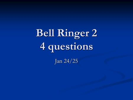 Bell Ringer 2 4 questions Jan 24/25. Question 1 Over time an open soft drink will lose carbonation (dissolved CO2). Which of these allows the CO2 to remain.