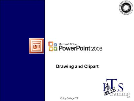 February 2006Colby College ITS Drawing and Clipart.