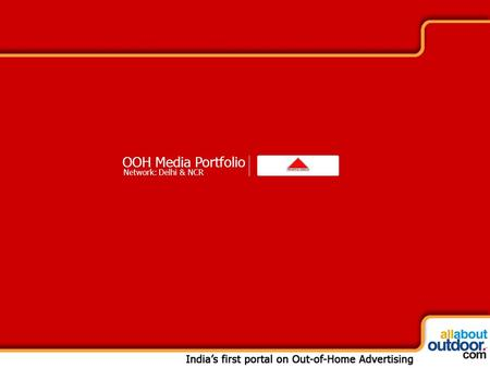OOH Media Portfolio Network: Delhi & NCR. Market Covered Traffic Media Provides You With Media Formats in Delhi & NCR.