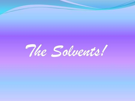 The Solvents!. How permanent are permanent markers?