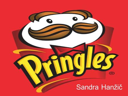 Sandra Hanžič. PRINGLES brand of potato chips produced by Procter & Gamble sold in over 100 countries yearly sales of over $1 billion available worldwide.