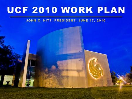 UCF 2010 WORK PLAN. Central Florida City-state 6/17/2010UCF2.
